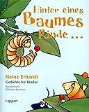 Hinter eines Baumes Rinde....: Gedichte für Kinder (N.N.) - Heinz Erhardt