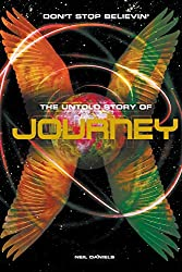 Don't Stop Believin' - The Untold Story Of Journey