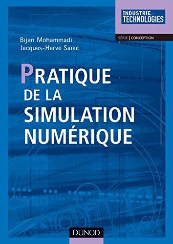 Pratique de la simulation numérique par Jacques-Hervé Saïac
