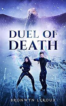 Duel of Death (Destiny Book 4) (English Edition) van [Leroux, Bronwyn]
