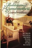 365 Meditations for Grandmothers by Grandmothers by Sylvia M. Berry (2006-09-01)
