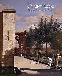 Christen Købke: Danish Master of Light