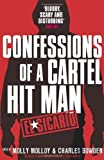 El Sicario: Confessions of a Cartel Hit Man by Molloy, Molly, Bowden, Charles (2012) Paperback