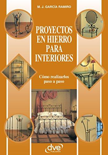 Proyectos en hierro para interiores