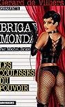 Brigade Mondaine, tome 224 : Les coulisses du pouvoir par Brice