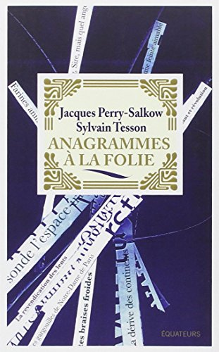 Anagrammes à la folie par Jacques Perry-salkow