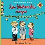 Die wilden Zwerge 3: Das Weihnachtssingen. Mit den schönsten Gedichten zum Advent. 1 CD ca. 40 Min. Sprecher: Martin Baltscheit, Cornelia Schirmer, Wolfgang Völz, Barbara Auer