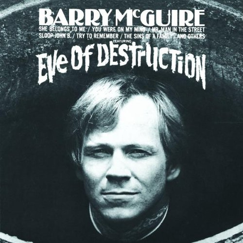 BARRY MCGUIRE: EVE OF DESTRUCTION (Audio CD)