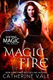 Magic Fire (Shifting Magic  Book 1)