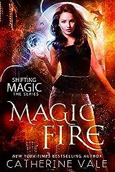 Magic Fire (Shifting Magic  Book 1) (English Edition)
