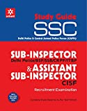 SSC Sub-Inspector & Assistant Sub-Inspector Recruitment Examination Study Guide
