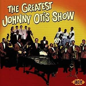 The Greatest Johnny Otis Show