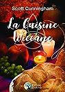 La Cuisine Wiccane par Cunningham