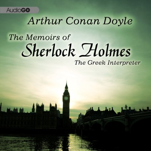Sherlock Holmes: The Greek Interpreter  Audiolibri