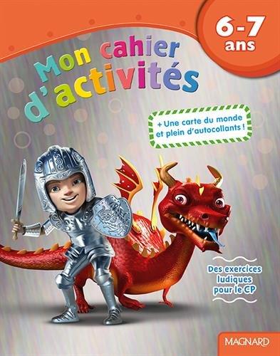 Mon cahier d'activités dragon : 6-7 ans