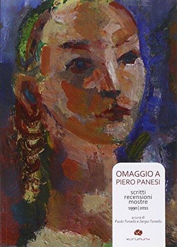 Omaggio a Pietro Panesi. Scritti recensioni mostre 1990-2011. Ediz. illustrata