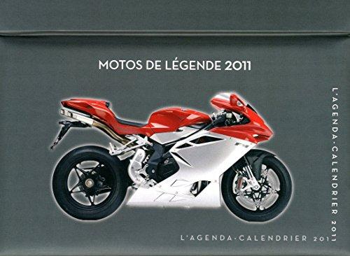 AGENDA CALENDRIER MOTOS DE LEGENDE 2011