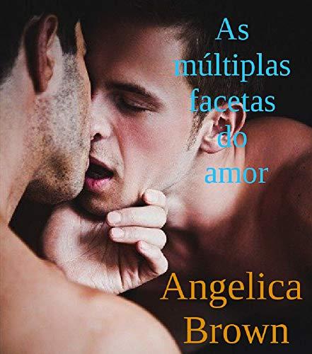 As múltiplas facetas do amor (Portuguese Edition)