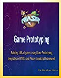 Phaser Game Prototyping: Building 100s of games using Game Prototyping templates in HTML5 and Phaser JavaScript Framework