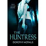 The Huntress: full-length sexy romantic suspense (English Edition)