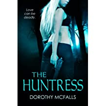 The Huntress: full-length sexy romantic suspense (English Edition)