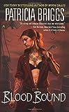 Blood Bound (Mercy Thompson Novels)