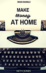 Make Money at Home Book Bundle: How to Work From Home Without Going Crazy and How to Become a Review Blogger (Freelance Mom) (English Edition)