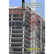 Fundamentos de la tecnología del hormigón. 2° Edición (Serie Construcciones nº 37)