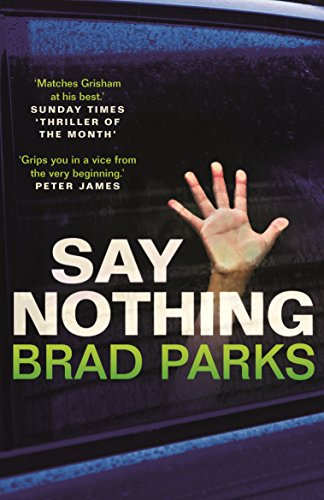 Say Nothing (English Edition)