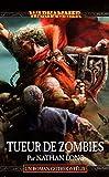 Gotrek et Félix, Tome 12 - Tueur de zombies