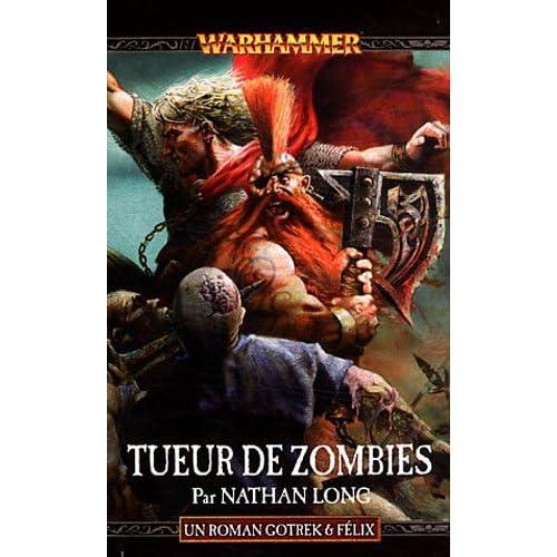 Gotrek et Félix, Tome 12 : Tueur de zombies