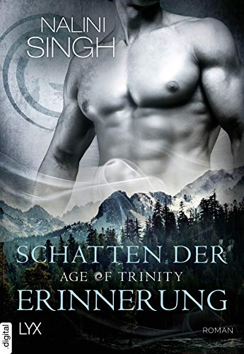 Age of Trinity - Schatten der Erinnerung (Psy Changeling 18)