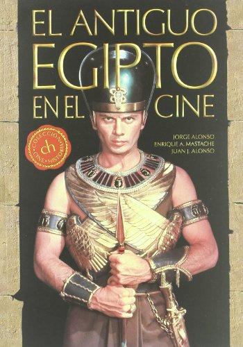 El Antiguo Egipto en el cine (Cine (t & B))