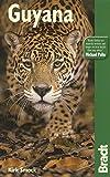 Guyana (Bradt Travel Guide Guyana) by Kirk Smock (2008-02-26)