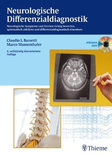 Neurologische Differenzialdiagnostik: Neurologische Symptome und Zeichen richtig bewerten, abkl?ren und einordnen by Marco Mumenthaler;Claudio Bassetti(2012-07-01)