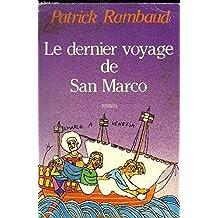 Le Dernier voyage de san Marco : Roman d'aventures