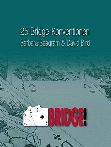 25 Bridge-Konventionen, die Sie kennen sollten (Bridge-bücher-kartenspiel)