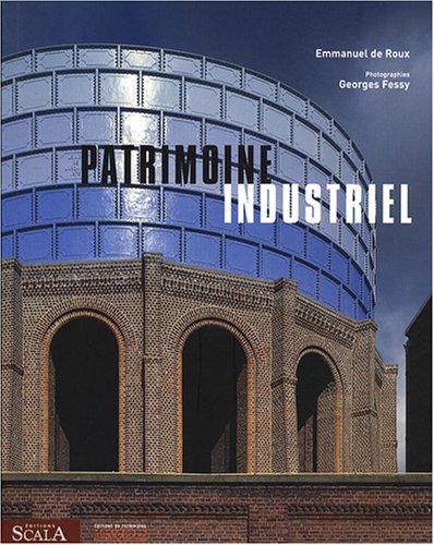 Patrimoine industriel par Emmanuel de Roux
