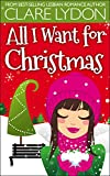 All I Want For Christmas (I Want Series Book 1) (English Edition)...