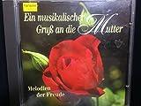 Musikal.Gruss a.d.Mutter
