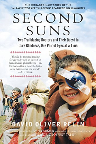 Second Suns: Two Trailblazing Doctors and Their Quest to Cure Blindness, One Pair of Eyes at a Time (English Edition)