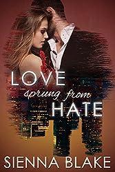 Love Sprung From Hate: A Dark Mafia Romance (Dark Romeo Book 1)