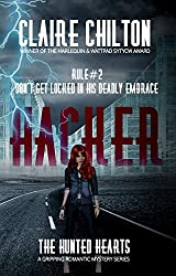 Hacker: A gripping romantic mystery series (The Hunted Hearts Book 2)