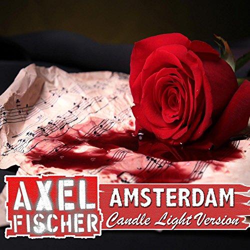 Amsterdam (Candle Light Version) -