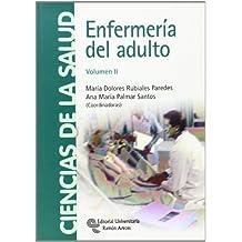 Enfermería del adulto (Volumen I y II): Enfermería del adulto: Volumen II: 2 (Manuales)