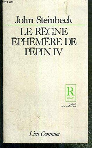 Le règne éphémère de Pépin IV