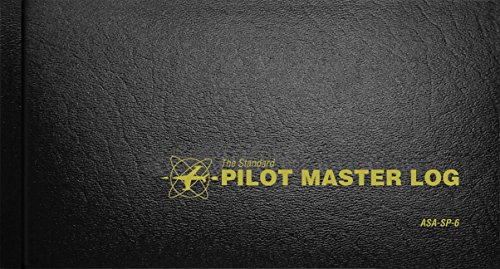 Standard Pilot Master Log Book (Standard Pilot Logbooks) by Aviation Supplies & Academics (ASA) (1-May-2008) Hardcover