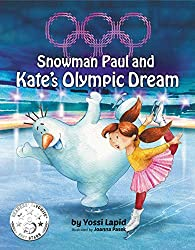 Snowman Paul and Kate's Olympic Dream (English Edition)