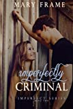 Imperfectly Criminal (Imperfect Series)