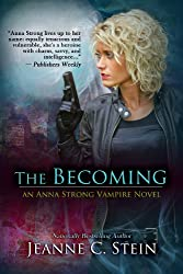 The Becoming (An Anna Strong Vampire Novel Book 1) (English Edition)